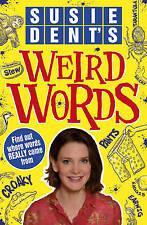 Susie Dent's Weird Words by Susie Dent BRAND NEW BOOK (Paperback, 2013)