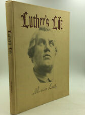 LUTHER'S LIFE by Ingeborg Stolee - 1943 - Martin Luther - Protestant Reformation