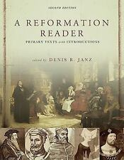 A Reformation Reader: Primary Texts With Introductions, Denis Janz