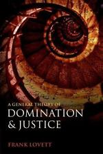 A General Theory of Domination and Justice (Paperback or Softback)