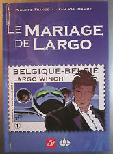 FRANCQ & VAN HAMME : Le Mariage de Largo - Album CBBD février 2010 - 68 p - neuf