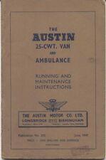 Austin 25 cwt Van and Ambulance 1947 Original Drivers Handbook Ref 292