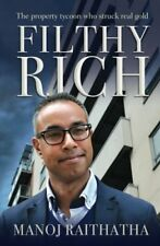 Filthy Rich: The property tycoon who struck real gold-Manoj Raithatha