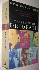 TRAVELS WITH DR. DEATH - RON ROSENBAUM - EN INGLES