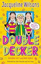 "Jacqueline Wilson's Double Decker: ""Double Act"", ""Bad Girls"" by Jacqueline Wilso"