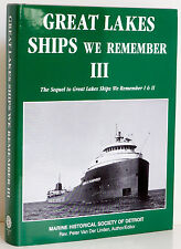 GREAT LAKES SHIPS We Remember Vol 3 Shipping Vessels Maritime History Boat NEW