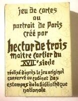 Jeu de 54 Cartes au Portrait de Paris HECTOR de TROIS Cartes à jouer Grimaud J