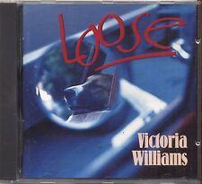 VICTORIA WILLIAMS - Loose - CD 1994 USATO OTTIME CONDIZIONI