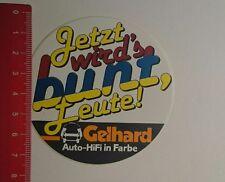 Aufkleber/Sticker: Gelhard jetzt wirds bunt Leute (23121696)