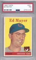 1958 Topps baseball card #461 Ed Mayer, Chicago Cubs PSA 7 Near Mint