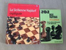La Sicilienne Najdorf Expliquee - James Rizzitano/LES ECHECS/2010 + 101 parties