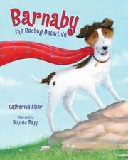 Barnaby the Bedbug Detective by Catherine Stier: Used