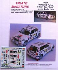 "V017 RENAULT 5 TURBO RALLYE MONTE CARLO 1983 ""GOTTI"" GILBERT SAU CALCOMANÍAS"
