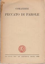 LETTERATURA ITALIANA COMANDINI ALFREDO PECCATO DI PAROLE 1920 LA VOCE