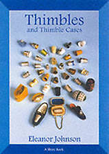 Thimbles and Thimble Cases (Shire Book), Johnson, Eleanor, Used; Very Good Book