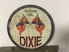 "~ Dixie Motor Oil ~ 12"" Round Metal Sign Gasoline Garage Rebel"