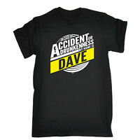 Funny Novelty T-Shirt Mens tee TShirt Dave In Case Of Accident Or Drunkenness