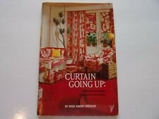 """1969 Decorating Book """"Curtains Going Up"""" By Rose Drexler"""