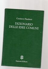 dizionario delle idee comuni - gustave flaubert  giuu