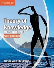IB Diploma: Theory of Knowledge for the IB Diploma by Richard van de Lagemaat...