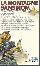 La Montagne sans nom et autres récits sur la nature.Folio Junior SF15B