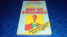 H.J.EYSENCK:Q.I.NUOVI TEST D'INTELLIGENZA.L'ESPRESSO 2001 BUONISSIMO!!