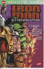 Iron Man & I Vendicatori N. 24 (La Rinascita degli Eroi n° 6)