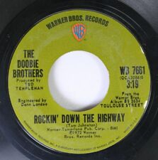 Rock 45 The Doobie Brothers - Rockin Down The Highway / Jesus Is Just Alright On
