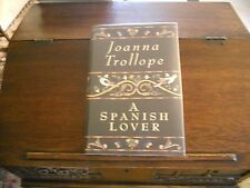 A SPANISH LOVER by Joanna Trollope, 1st ed/1st printing (1997, Hardcover)
