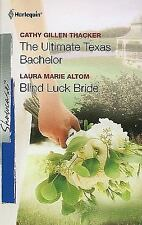 The Ultimate Texas Bachelor & Blind Luck Bride: The Ultimate Texas BachelorBlind