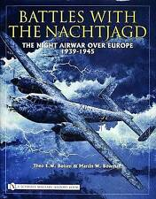 Battles with the Nachtjagd. The Night Airwar over Europe 1939-1945 by Boiten, Th