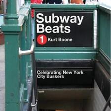 Subway Beats: Celebrating New York City Buskers - Hardcover NEW Kurt Boone(Auth