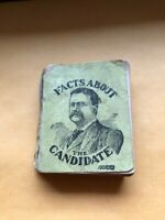 Byron Andrews / FACTS ABOUT THE CANDIDATE 1904 TEDDY ROOSEVELT COLLECTIBLE BOOK