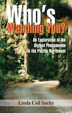 Who's Watching You?: An Exploration of the Bigfoot Phenomenon in the Pacific No