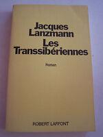 ROMAN . LES TRANSSIBERIENNES DE J. LANZMANN  . 250 PAGES . TRES BON ETAT .