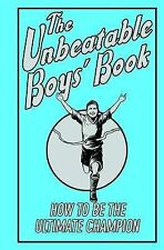 The Unbeatable Boys' Book: How to be the Ultimate Champion, Huw Davies | Hardcov