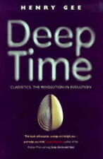 Deep Time: Cladistics, The Revolution in Evolution, Gee, Henry, Good Book