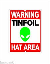 TINFOIL HAT AREA ALIEN 9X12 METAL SIGN ALUMINUM UFO CLUB GAG FUNNY GIFT PARTY