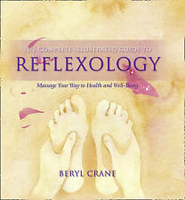 Reflexology Massage Your Way to Health and Well-Being by Crane, Beryl ( Author )