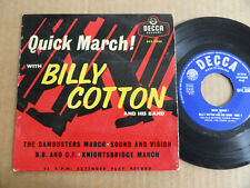 """DISQUE 45T DE BILLY COTTON  """" QUICK MARCH """""""