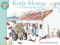 Mairi Hedderwick - Katie Morag And The Tiresome Ted