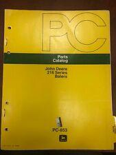 John Deere Parts Catalog 216 Series Balers #Pc853
