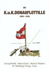 Die k.u.k. Donauflottille 1870-1918 (Christ/Pawlik/Winkler)