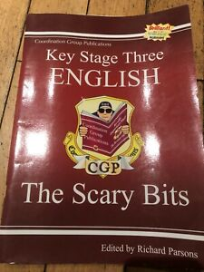 Key Stage Three, KS3 English-The Scary Bits- CGP