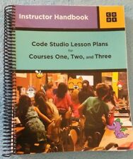 Instructor Handbook Code Studio Lesson Plans for Courses One, Two, and Three