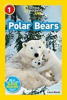 Polar Bears by Laura Marsh; National Geographic Kids Staff