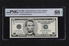 2006 Federal Reserve Note Atlanta 5 Dollars Fr#1992-F PMG 68 EPQSuperb  Gem UNC