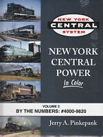 NEW YORK CENTRAL POWER in Color, Vol. 2, By the Numbers #4000-9820 -- (NEW BOOK)