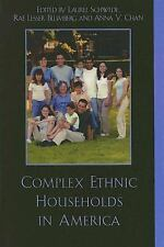 Complex Ethnic Households in America (2006, Hardcover)