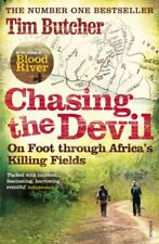 Chasing the Devil: On Foot Through Africa's Killing Fields-Tim Butcher
